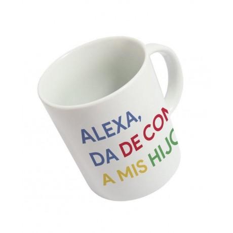 """Taza """"Alexa, da de comer a..."""